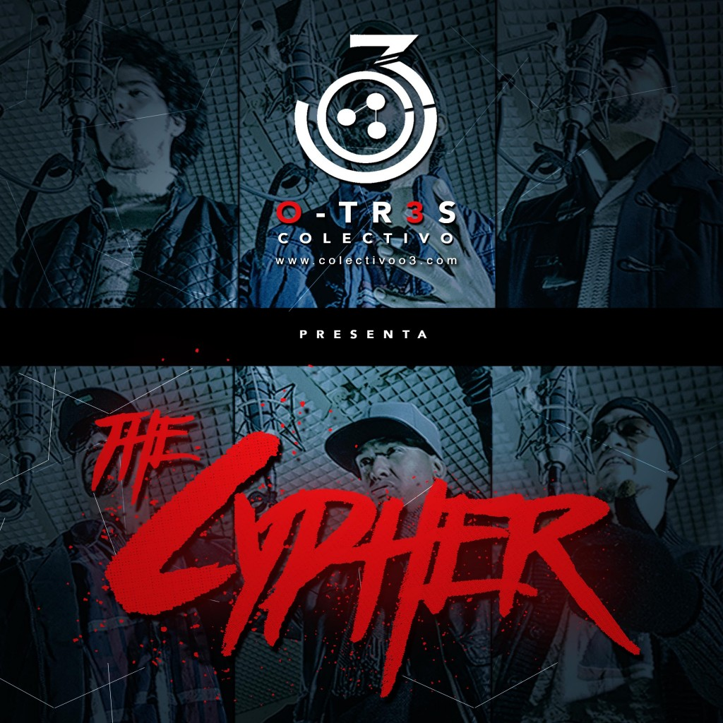 Colectivo OTres The cypher